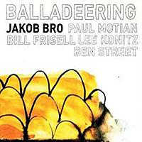 Jakob Bro: Balladeering
