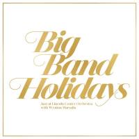 Big Band Holidays by Wynton Marsalis