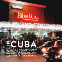 Live in Cuba by Jazz at Lincoln Center Orchestra with Wynton Marsalis