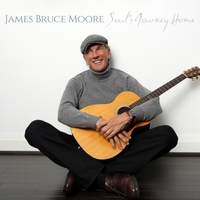 James Bruce Moore: Soul's Journey Home