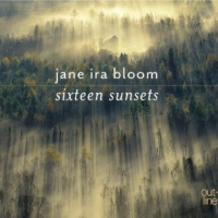 Album Sixteen Sunsets by Jane Ira Bloom