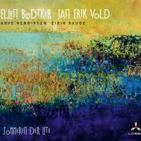 Ellen Bødtker / Jan Erik Vold: Sommeren Der Ute