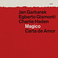 "Read ""Jan Garbarek / Egberto Gismonti / Charlie Haden: Magico - Carta de Amor"" reviewed by"
