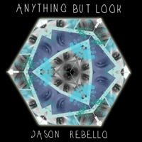 Album Anything But Look by Jason Rebello