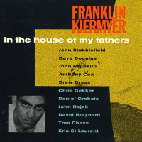 In The House Of My Fathers by Franklin Kiermyer