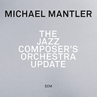 Album The Jazz Composer's Orchestra Update by Michael Mantler