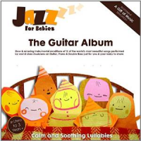 Jazz For Babies - The Guitar Album