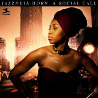 Album A Social Call by Jazzmeia Horn