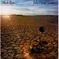 """Read """"John David Souther: Black Rose and Home By Dawn"""" reviewed by Doug Collette"""