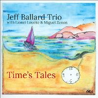 Jeff Ballard Trio: Time's Tales