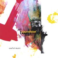 Album Useful Music by Jeff Baumeister