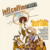 Album The Inside of the Outside by Jeff Coffin