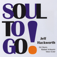 Jeff Hackworth: Soul To Go!