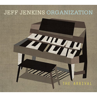 Jeff Jenkins Organization: The Arrival