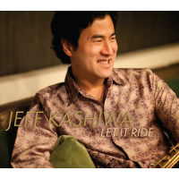 Album Let It Ride by Jeff Kashiwa