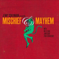 Album Mischief and Mayhem by Jenny Scheinman
