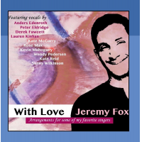 Jeremy Fox: With Love