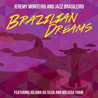Album Brazilian Dreams by Jeremy Monteiro