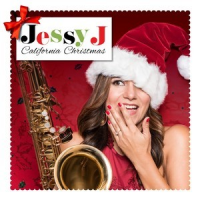 "Top Contemporary/Latin Jazz Saxophonist Jessy J Releases Debut Holiday Album ""California Christmas"" October 28, 2016"