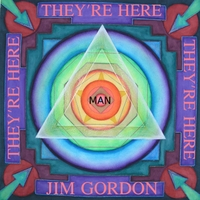 Album They're Here by James Gordon