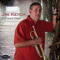 Jim Ketch: A Distant View