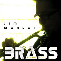 Jim Manley: Brass Poison Too