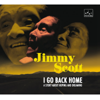 I Go Back Home: A Story About Hoping And Dreaming by Jimmy Scott