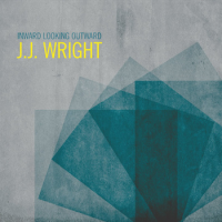J.J. Wright: Inward Looking Outward