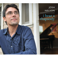 Album I Hear a Rhapsody by Josh Nelson