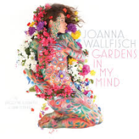 Album Gardens In My Mind by Joanna Wallfisch