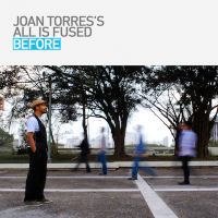 Joan Torres's All Is Fused: Before