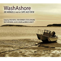 Joe Mongelli and the Cape Jazz Crew: WashAshore