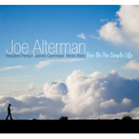 Joe Alterman: Give Me The Simple Life