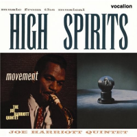 Joe Harriott Quintet: Joe Harriott Quintet: Movement / High Spirits