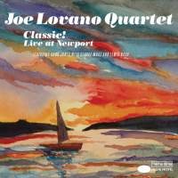 Album Classic! Live at Newport by Joe Lovano