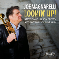 Joe Magnarelli: Lookin' Up!