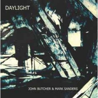 John Butcher / Mark Sanders: Daylight