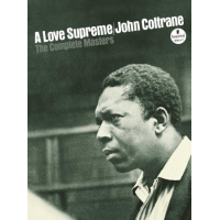 John Coltrane: A Love Supreme: The Complete Masters