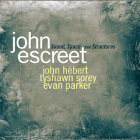 Album Sound, Space and Structures by John Escreet