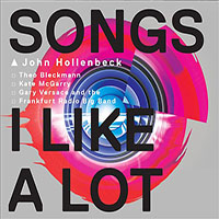 John Hollenbeck: Songs I Like a Lot