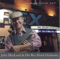 John MacLeod & His Rex Hotel Orchestra: Our Second Set