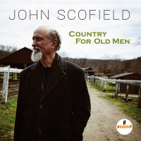 2016 top 50 most recommended CD reviews: John Scofield: Country for Old Men by John Scofield