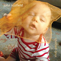 "Read ""John Scofield: Uberjam Deux"" reviewed by John Kelman"