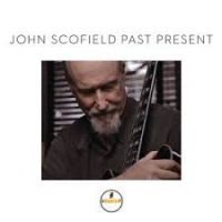 Album Past Present by John Scofield