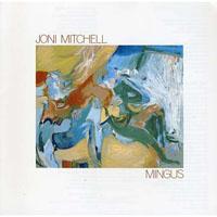 Joni Mitchell, Mingus