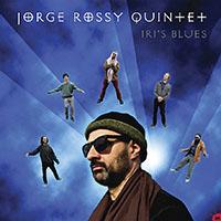 Jorge Rossy—Iri's Blues