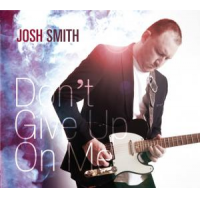 Album Don't Give Up On Me by Josh Smith