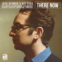 Album There Now by Josh Berman