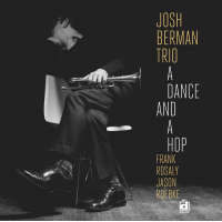 Album A Dance And A Hop by Josh Berman