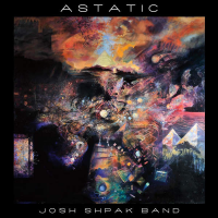 Josh Shpak Band: Astatic